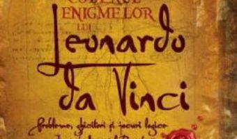 Cartea Codexul enigmelor lui Leonardo da Vinci (download, pret, reducere)