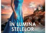 Cartea In lumina stelelor – Nora Roberts (download, pret, reducere)