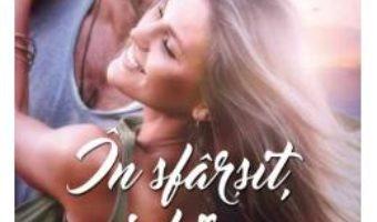 Cartea In sfarsit, iubirea – Jill Shalvis (download, pret, reducere)