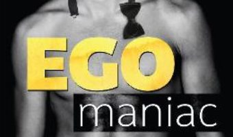 Cartea Egomaniac – Vi Keeland (download, pret, reducere)