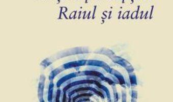 Cartea Portile perceptiei. Raiul si iadul – Aldous Huxley (download, pret, reducere)