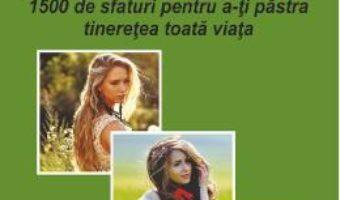 Cartea Cum sa ramai mereu tanara – Catherine Maillard, Patricia Riveccio (download, pret, reducere)