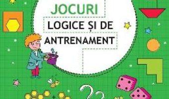 Cartea Jocuri logice si de antrenament 6 ani+ (download, pret, reducere)