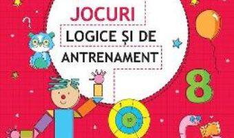 Cartea Jocuri logice si de antrenament 8 ani+ (download, pret, reducere)