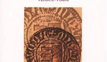 Cartea Vlaicu-Voda – Alexandru Davila (download, pret, reducere)