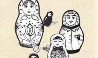 Cartea Sase papusi Matrioska – Silvia Buzori (download, pret, reducere)