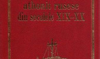 Cartea Patericul athonit rusesc din secolele XIX-XX (download, pret, reducere)