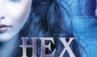 Cartea Hex Hall. Vol.3: Fascinatia – Rachel Hawkins (download, pret, reducere)