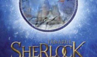 Cartea Tanarul Sherlock Holmes. Gheata neagra. Vol. 3 – Andrew Lane (download, pret, reducere)