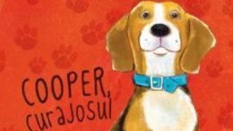 Cartea Aventuri la Ham Hotel. Cooper, curajosul – Shelley Swanson Sateren, Deborah Melmon (download, pret, reducere)