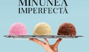 Cartea Minunea imperfecta – Andrea de Carlo (download, pret, reducere)