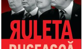 Cartea Ruleta ruseasca – Michael Isikoff, David Corn (download, pret, reducere)
