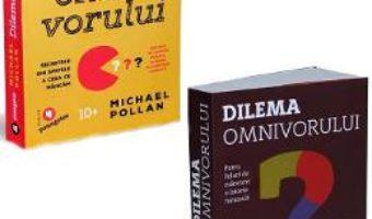 Cartea Pachet Dilema omnivorului + Dilema omnivorului pentru copii – Michael Pollan (download, pret, reducere)