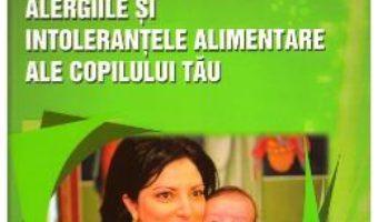 Cartea Vindeca natural dermatita atopica, alergiile si intolerantele alimentare ale copilului tau – Dumitru Balan, Dr. Ingrid Balan (download, pret, reducere)