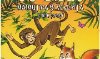 Cartea Povesti cu talc 5: Maimutica si veverita si alte povesti (download, pret, reducere)