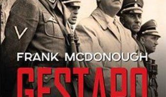 Cartea Gestapo – Frank McDonough (download, pret, reducere)