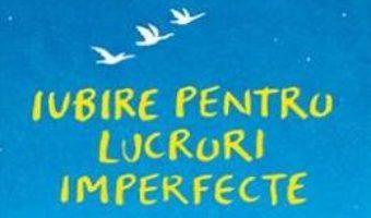Cartea Iubire pentru lucruri imperfecte – Haemin Sunim (download, pret, reducere)