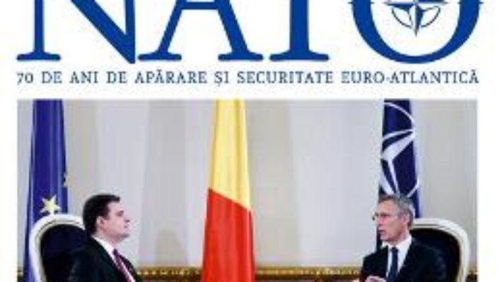 Cartea NATO. 70 de ani de aparare si securitate euro-atlantica – Radu Tudor (download, pret, reducere)