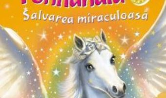 Cartea Printesele din Ponilandia. Salvarea miraculoasa – Chloe Ryder (download, pret, reducere)