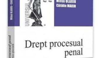 Cartea Drept procesual penal. Partea speciala – Mihai Olariu, Catalin Marin (download, pret, reducere)