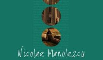 Cartea Arca lui Noe – Nicolae Manolescu (download, pret, reducere)