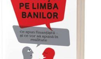 Cartea Cum sa vorbesti pe limba banilor – John Lanchester (download, pret, reducere)