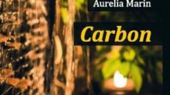 Cartea Carbon – Aurelia Marin (download, pret, reducere)