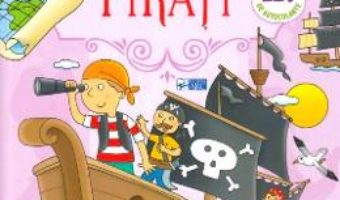 Cartea Lipeste! Pirati (250 de autocolante) (download, pret, reducere)