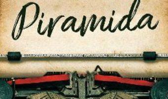 Cartea Piramida – Cristian Englert (download, pret, reducere)