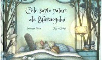 Cartea Cele sapte paturi ale harciogului – Susanna Isern, Marco Soma (download, pret, reducere)
