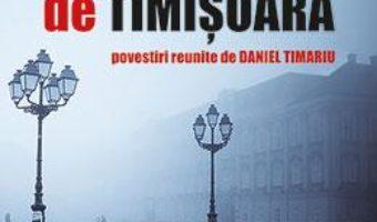 Cartea Noir de Timisoara. Povestiri (download, pret, reducere)