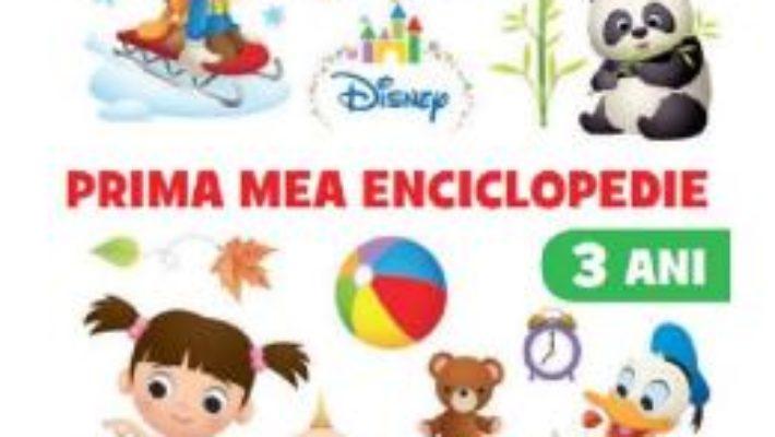 Cartea Disney. Prima mea enciclopedie 3 ani (download, pret, reducere)