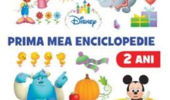 Cartea Disney. Prima mea enciclopedie 2 ani (download, pret, reducere)