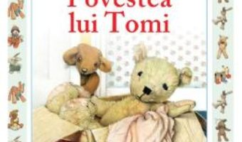 Cartea Povestea lui Tomi – Jane Hissey (download, pret, reducere)