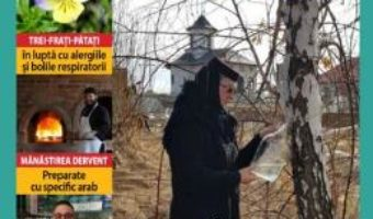 Cartea Leacuri si retete manastiresti nr.27 10 aprilie 2019 – 10 iunie 2019 (download, pret, reducere)