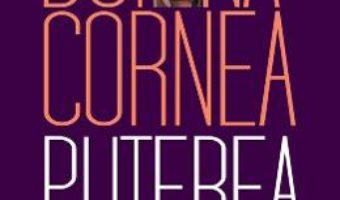 Cartea Puterea fragilitatii – Doina Cornea (download, pret, reducere)