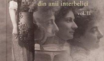 Cartea Alexandrina Cantacuzino si miscarea feminista din anii interbelici vol. 2 – Anemari Monica Negru (download, pret, reducere)