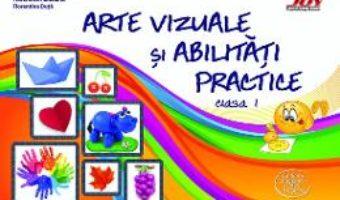 Cartea Arte vizuale si abilitati practice – Clasa 1 – Valentina Stefan-Caradeanu (download, pret, reducere)
