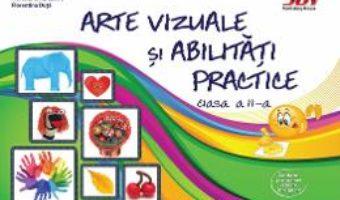 Cartea Arte vizuale si abilitati practice – Clasa 2 – Valentina Stefan-Caradeanu (download, pret, reducere)