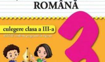 Cartea Limba si literatura romana – Clasa 3 – Culegere – Valentina Stefan-Caradeanu (download, pret, reducere)
