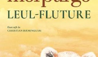 Cartea Leul-fluture – Michael Morpurgo (download, pret, reducere)
