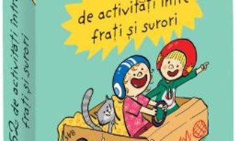 Cartea 52 jetoane de activitati intre frati si surori – Emmanuelle Polimeni (download, pret, reducere)
