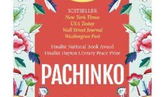 Cartea Pachinko – Min Jin Lee (download, pret, reducere)