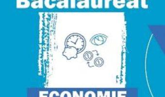 Cartea Bacalaureat 2019 – Economie – Cecilia Ionescu (download, pret, reducere)