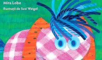 Cartea Micutul Eu-sunt-eu ed.2 – Mira Lobe, Susi Weigel (download, pret, reducere)