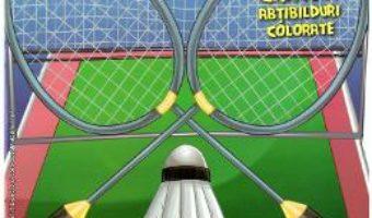 Cartea Badminton. Abtibilduri colorate (download, pret, reducere)