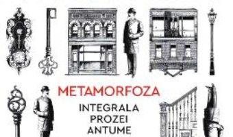 Cartea Metamorfoza – Franz Kafka (download, pret, reducere)