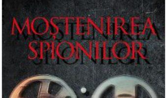 Cartea Mostenirea spionilor – John le Carre (download, pret, reducere)
