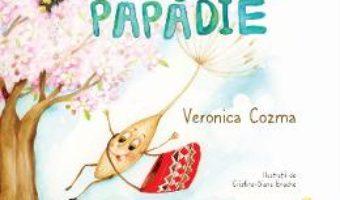 Cartea Samanta de papadie – Veronica Cozma, Cristina-Diana Enache (download, pret, reducere)