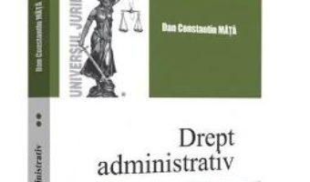 Cartea Drept administrativ vol.2 ed.2 – Dan Constatin Mata (download, pret, reducere)